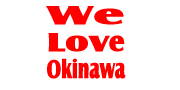 We Love Okinawa !!